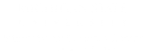 International Business Center - Broad College of Business - Michigan State University